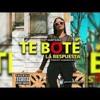 Te Bote - Kat Santana (La Respuesta) Remix FranDelaDj (DWL FREE BUY) Portada del disco