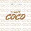 S-Wave (Sowa x Simz)- Coco