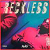Nav - Never Change (Reckless)