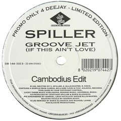 Spiller - Groovejet (Cambodius Edit)