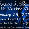 Women...Don't Let The Fire Go Out In The Temple (Part 3)