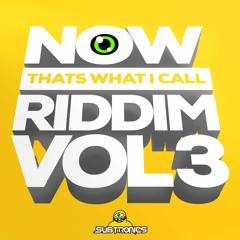 NOW THATS WHAT I CALL RIDDIM VOL. 3