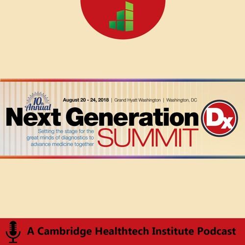 Next Generation Dx Summit 2018 | Molecular Diagnostics in Precision Medicine and Healthcare