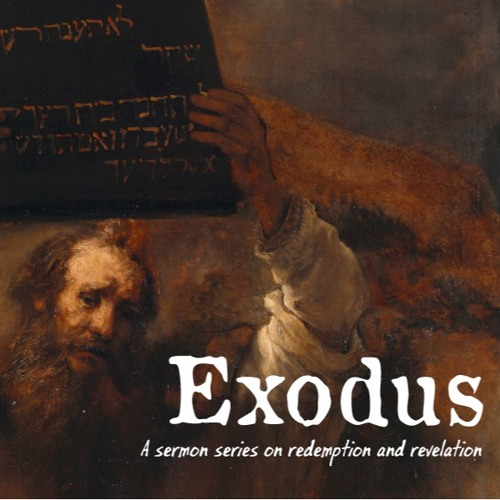 Exodus Overview: Fire and Smoke: Our Holy Deliverer