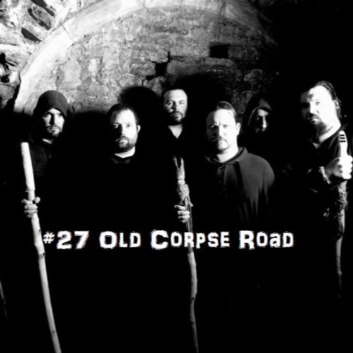 #27 Old Corpse Road