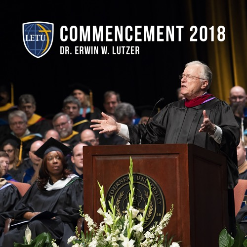 Spring 2018 Commencement - Dr. Erwin W. Lutzer