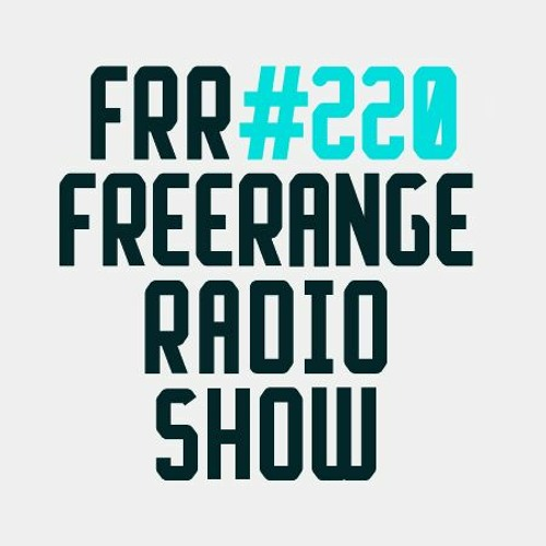 Freerange Records Radioshow No.220 - May 2018 Pt1 With Matt Masters and Guest Sam Irl