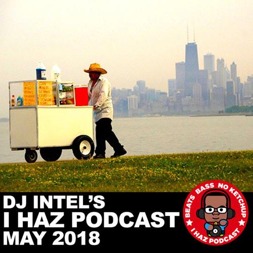 I Haz Podcast May 2018
