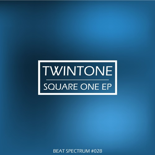 Twintone : : Square One EP