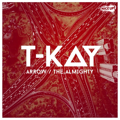 Arrow/The Almighty - T-Kay