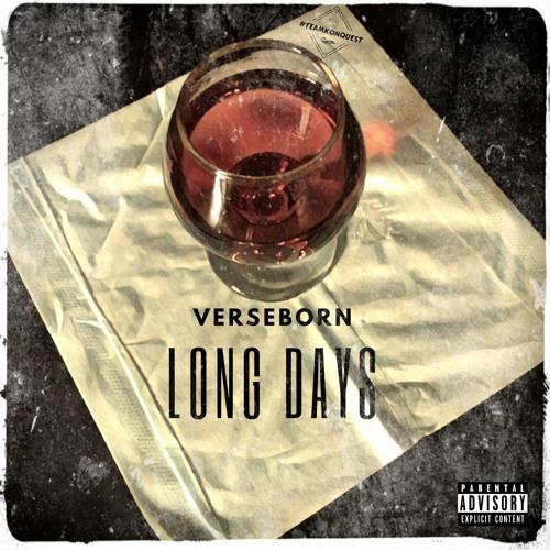 """VerseBorn - """"Long Days"""" (prod by VerseBorn)"""