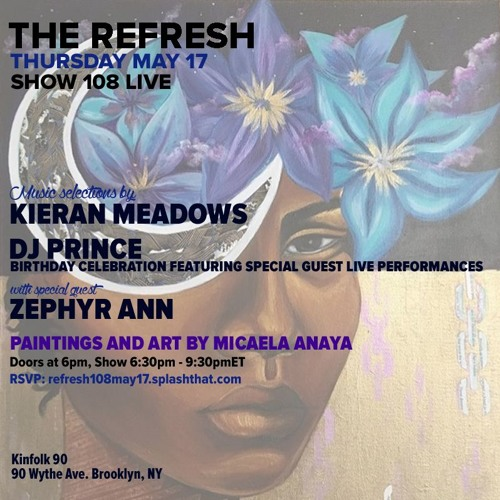 The REFRESH Radio Show # 108 (+ special guest DJ set from Zephyr Ann)