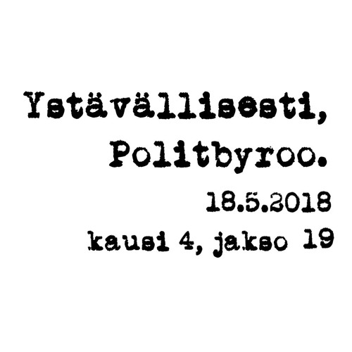 Rajoitteet, soten vaikutusarvio, YLE:n herkkyys, SDP:n veroavaukset – 18.5.2018