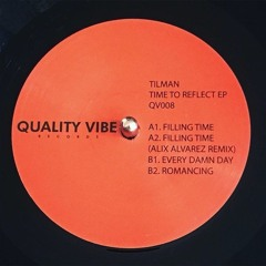 Every Damn Day (Quality Vibe Records 008)