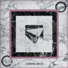 Get To Know - Coming Back