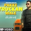 Pakke Truckan Wale: Nishawn Bhullar   Sukhe Muzical Doctorz   Latest Punjabi Songs 2018