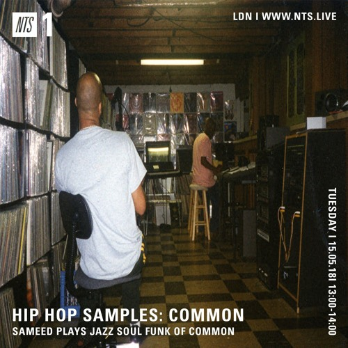NTS Common Jazz Sample Mix 15 05 18 by Sameed | Free