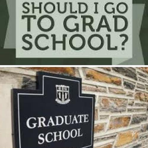 PBP #16- Should I go to Grad School, or Nah?