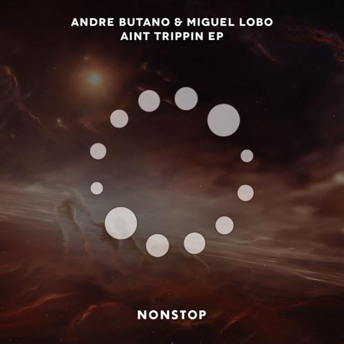 Andre Butano & Miguel Lobo - Not Televised (Original Mix)