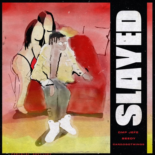 Slayed Feat. Beedy (Prod. by CardoGotWings)