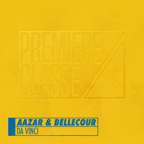 Aazar & Bellecour - Da Vinci [PREMIERE CLASSE 002]