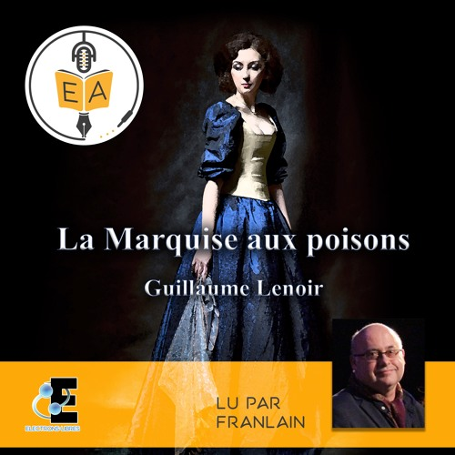 LA MARQUISE AUX POISONS Extrait 1 - Evidence Editions