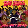 Big Shaq – Man Don t Dance (Official Audio) | NaijaMediaSounds.com.ng