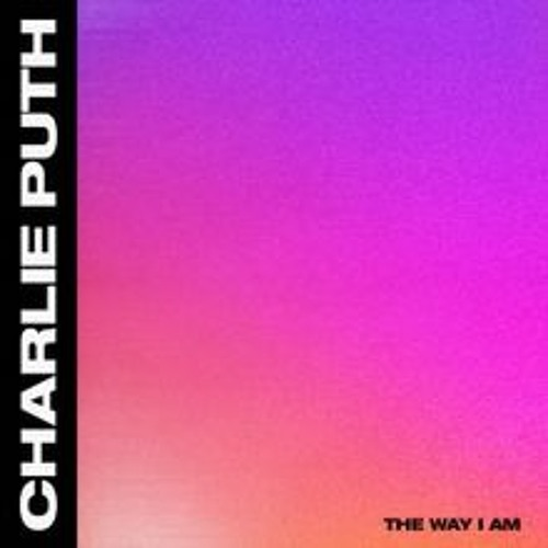 Charlie Puth - The Way I Am(Acapella)