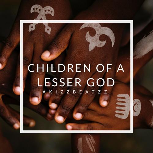 AkizzBeatzz - Children Of A Lesser God (Original Mix)