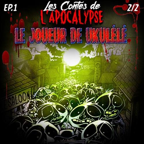 EP-001 - Le joueur de Ukulélé - Partie 2/2