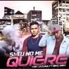 Download Tony La Clave Ft Mikel - Si Tu No Me Quiere (prod Tauro.9).mp3 Mp3