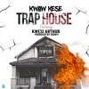 Kwaw Kese- Trap House Ft Kwesi Arthur Prod By Skonti Again