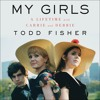 MY GIRLS by Todd Fisher