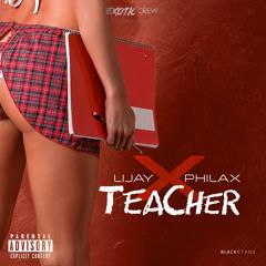 Lijay x Philax - Teacher