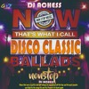 Now Thats I Called Disco Classic Nonstop By DJ Achess
