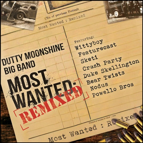 Dutty Moonshine Big Band Remixed OUT NOW - Album mini mix