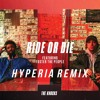 The Knocks - Ride Or Die (feat. Foster The People) [Hyperia Remix]