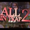 ALL IN TRAP 2 - Lil Pinga x Predo x Lil Lixo x Dragon Boy$ x Yung Lixo x Lil Bil (prod.PMM)