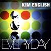 Kim English - Everyday '2K18 (Edson Pride, Rafael Dutra & Junior Senna Remix)