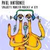 Paul Anthonee  - Spaghetti Monster Podcast #019