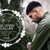 Zaheer Abbas - Dil Diyan Gallan studio version (cover)