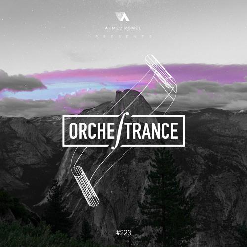 Ahmed Romel - Orchestrance 223 [18-5-2018]