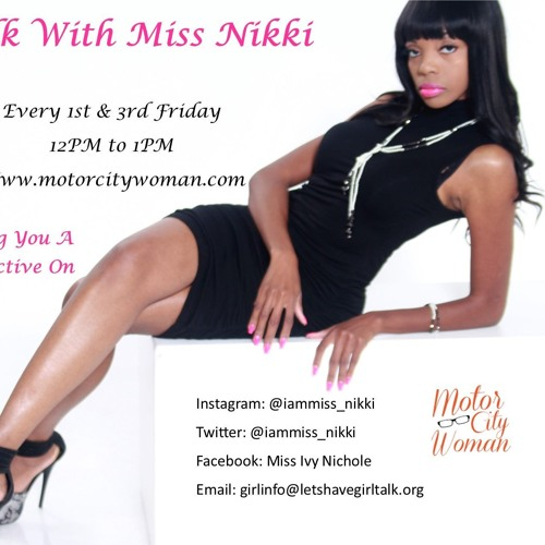 Girl Talk With Miss Nikki  05 - 18 - 18