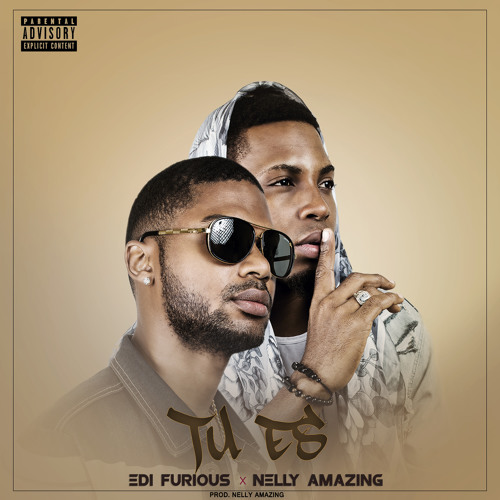 Tu És - Edi Furious & Nelly Amazing