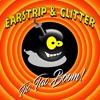 Earstrip, Glitter - Tic Tac Boom (Original Mix)