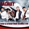 Baciary - Baciar Jo Se Baciar (Remix DjAdiMax) 2018