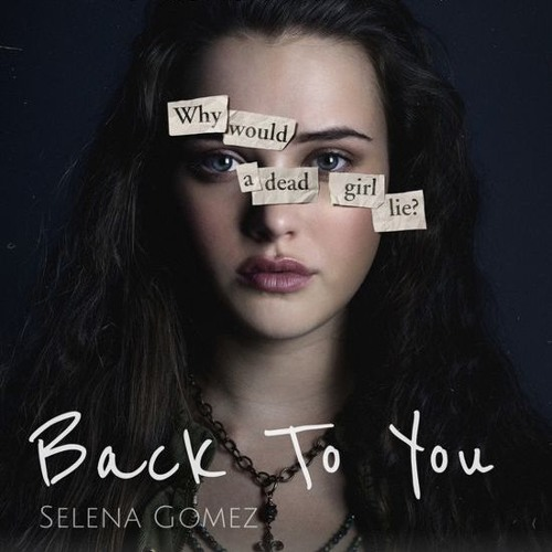 Back To You | Selena Gomez