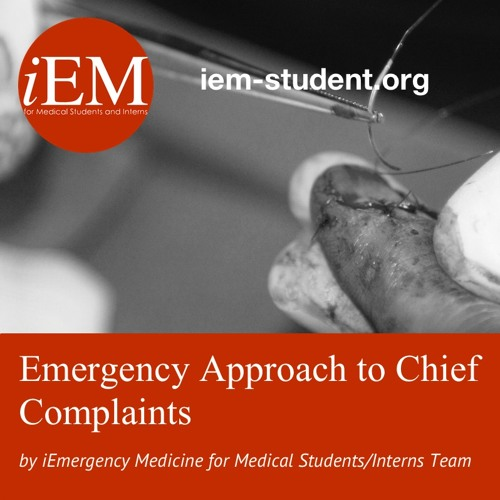 Emergency Medicine Clerkship - Approach to Chief Complaints