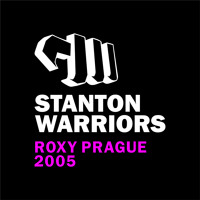 Stanton Warriors - LIVE @ Roxy Prague - 19.3.2005