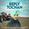 Reply To Tochan Gurmit Soni Ft Navi Singh